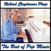 Richard Clayderman Plays the Best of Pop Music by Richard Clayderman