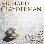 Play & Download 30 Wedding Classics by Richard Clayderman | Napster