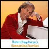 Richard Clayderman's Summertime Favorites by Richard Clayderman