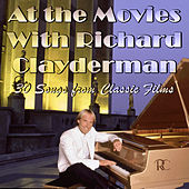 At the Movies With Richard Clayderman: 30 Songs from Classic Films by Richard Clayderman