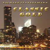 Play & Download Richard Clayderman's Classic Gold: 30 Classic Piano Hits by Richard Clayderman | Napster