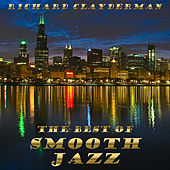 The Best of Richard Clayderman's Smooth Jazz by Richard Clayderman
