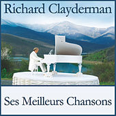 Ses meilleurs chansons by Richard Clayderman
