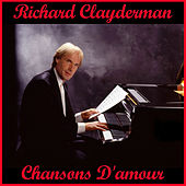 Play & Download Chansons d'amour by Richard Clayderman | Napster