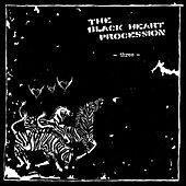 Play & Download Three by The Black Heart Procession | Napster