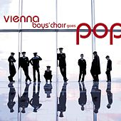 Play & Download Vienna Boys Choir Goes Pop by Vienna Boys Choir | Napster