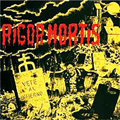 Play & Download Vete al Infierno by Rigor Mortis | Napster