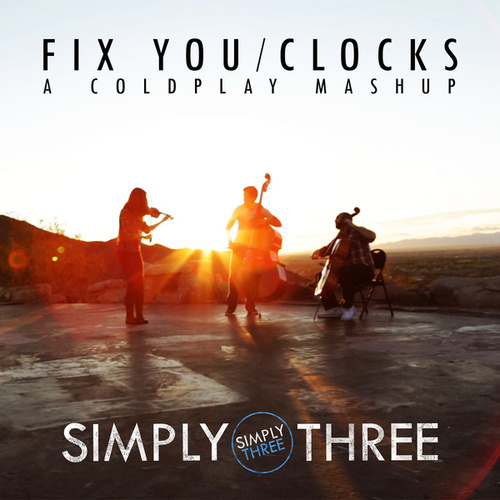 Play & Download Fix You / Clocks by Simply Three | Napster