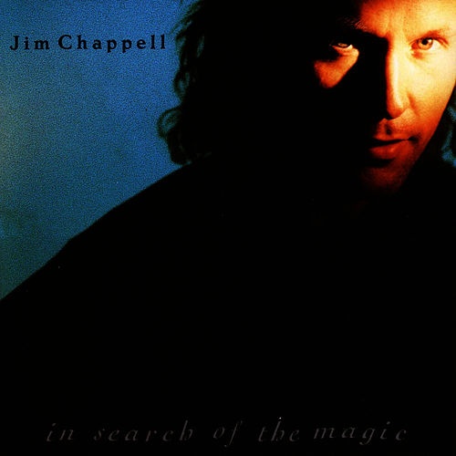 Play & Download In Search Of Magic by Jim Chappell | Napster