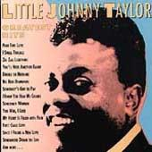 Play & Download Greatest Hits by Little Johnny Taylor | Napster