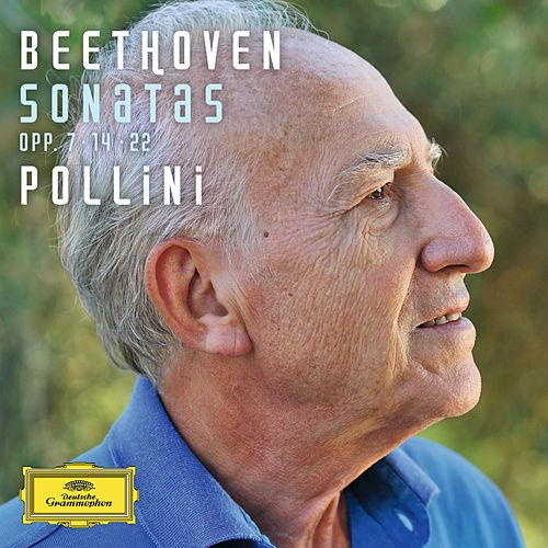 Play & Download Beethoven: Sonatas Opp.7, 14 & 22 by Maurizio Pollini | Napster