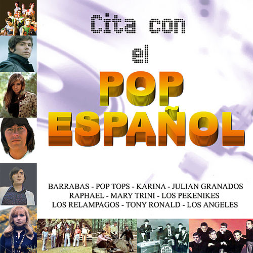 Cita Con el Pop Español by Various Artists