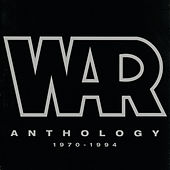 Play & Download Anthology: 1970 - 1994 by WAR | Napster