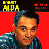 Play & Download The Very Best Of by Robert Alda | Napster