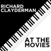 Richard Clayderman At the Movies by Richard Clayderman