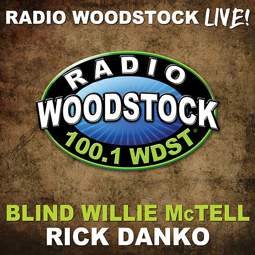 Play & Download Blind Willie Mctell by Rick Danko | Napster