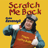 Scratch Me Back by Richie Kavanagh