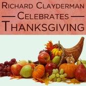 Richard Clayderman Celebrates Thanksgiving by Richard Clayderman