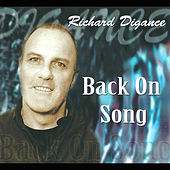 Play & Download Back On Song by Richard Digance | Napster