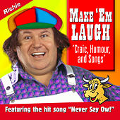 Play & Download Make 'Em Laugh by Richie Kavanagh | Napster
