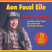 Play & Download Aon Focal Eile by Richie Kavanagh | Napster