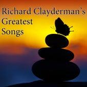 Richard Clayderman's Greatest Songs by Richard Clayderman