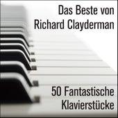 Play & Download Das Beste von Richard Clayderman: 50 Fantastische Klavierstücke by Richard Clayderman | Napster