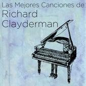 Play & Download Las Mejores Canciones de Richard Clayderman by Richard Clayderman | Napster