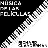 Richard Clayderman: Música de las Películas by Richard Clayderman