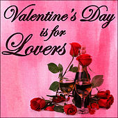 Valentine's Day Is for Lovers by Richard Clayderman