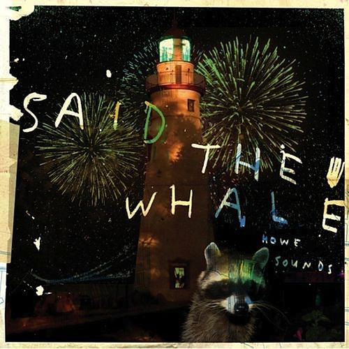 Play & Download Howe Sounds / Taking Abalonia by Said The Whale | Napster