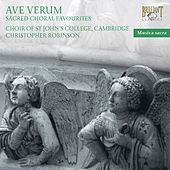Play & Download Ave Verum. Sacred Choral Favourites by The Choir of St. Johns College, Cambridge | Napster