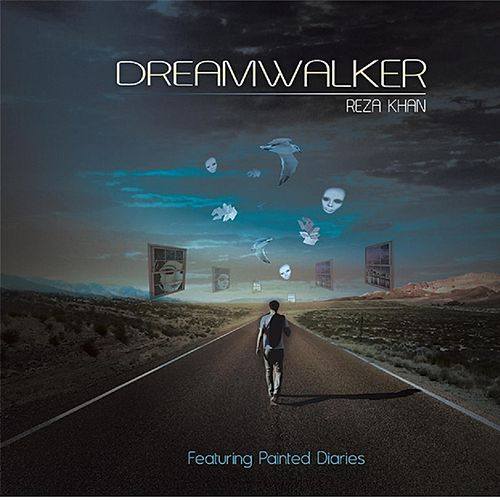 Dreamwalker (feat. Painted Diaries) by Reza Khan