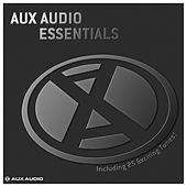 Aux Audio Essentials (Including 25 Exciting Tunes!) by Various Artists