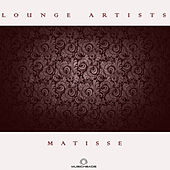 Lounge Artists Pres. Matisse by Various Artists