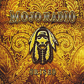 Play & Download Rise by Mojo Radio | Napster