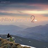 Chillout Paradise, Vol. 2 (Highlander Calm Music) by Various Artists