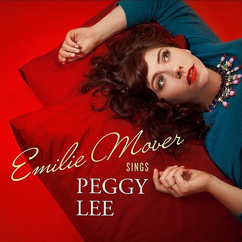 Play & Download Sings Peggy Lee by Emilie Mover | Napster