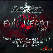 Play & Download Evil Heart Riddim by Various Artists | Napster
