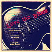 Play & Download Love the Blues by Various Artists | Napster