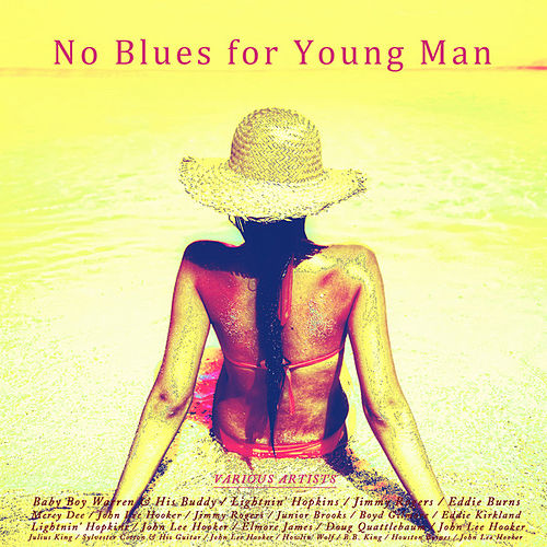 Play & Download No Blues for Young Man by Various Artists | Napster