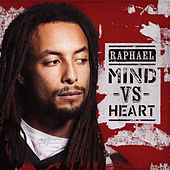 Play & Download Mind vs Heart by Raphael | Napster