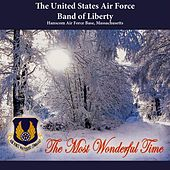 Play & Download The Most Wonderful Time by United States Air Force Band of Liberty | Napster