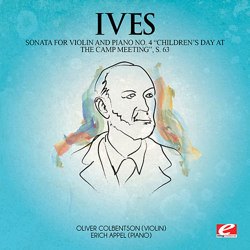 Play & Download Ives: Sonata for Violin and Piano No. 4