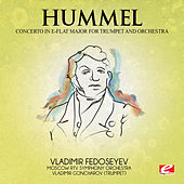 Play & Download Hummel: Trumpet Concerto in E-Flat Major (Digitally Remastered) by Vladimir Goncharov | Napster