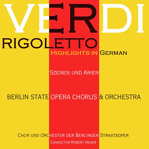 Play & Download Verdi: Rigoletto Highlights by Margarete Klose | Napster