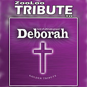 A Tribute To Deborah - Best Of Vol. 1 by Zooloo