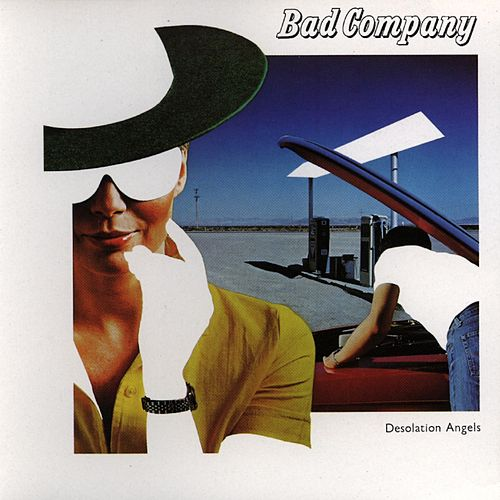 Play & Download Desolation Angels by Bad Company | Napster