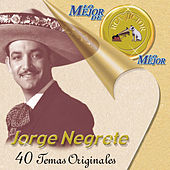Play & Download Lo Mejor De Lo Mejor De RCA Victor by Jorge Negrete | Napster
