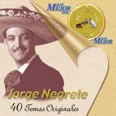 Lo Mejor De Lo Mejor De RCA Victor by Jorge Negrete